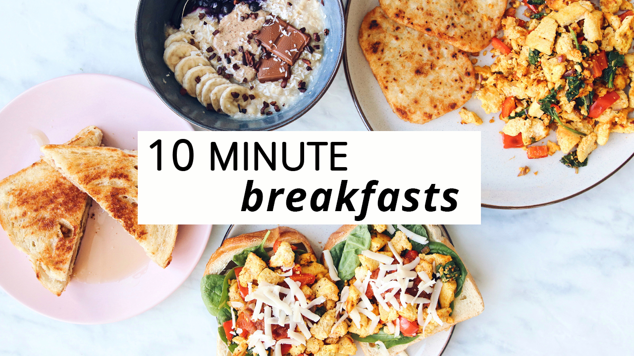 A Week of Vegan Breakfasts in 10 Minutes or Less